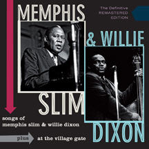 Memphis & Willie Dixon Slim - Songs Of Memphis Slim And Willie Dixon + At The Village Gate (CD)