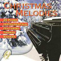 Thomas Vickery - Christmas Melodies (CD)