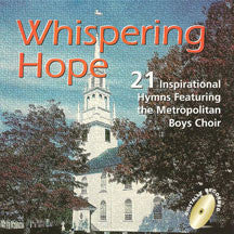 Metropolitan Boys Choir - Whispering Hope (CD)