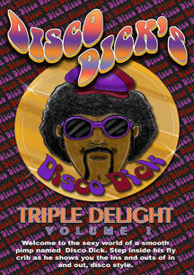 Disco Dick's Triple Delight Volume 2 (XXX RATED DVD)