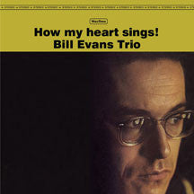 Bill Evans - How My Heart Sings + 1 Bonus Track (VINYL ALBUM)