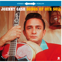Johnny Cash - Songs Of Our Soil + 2 Bonus Tracks (VINYL ALBUM)