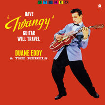 Have twangy Guitar, Will Travel + 2 Bonus Tracks (VINYL ALBUM)
