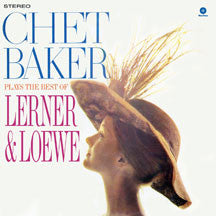 Chet Baker - Plays The Best Of Lerner & Loewe (VINYL ALBUM)