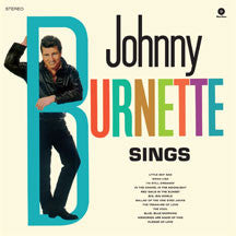 Johnny Burnette - Sings + 2 Bonus Tracks (VINYL ALBUM)