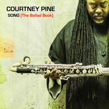 Courtney Pine - Song (the Ballad Book) (CD)
