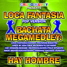 Grupo Mamey - Loca Fantasia (Pop Version) (CD)