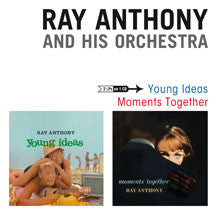 Ray & His Orchestra Anthony - Young Ideas + Moments Together + 2 Bonus Tracks (CD)