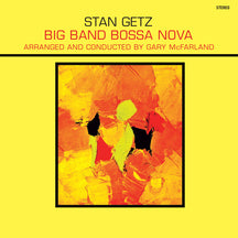 Stan Getz - Big Band Bossa Nova + 1 Bonus Track! (LP)