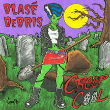 Blase Debris - Creep Cool (CD)