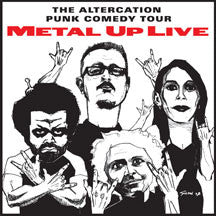 Altercation Punk Comedy Tour - Metal Up Live (CD)