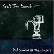 Set In Sand - Midsummer At The Winters (CD)