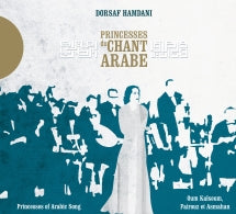 Dorsaf Hamdani - Princesses Du Chant Arabe (CD)