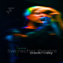 Crack The Sky - Live: Recher Theatre 06.19.99 (CD)