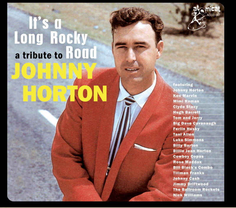 A Tribute To Johnny Horton: It's A Long Rocky Road (CD)