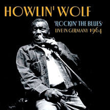 Howlin' Wolf - Live In Germany (CD)