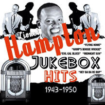 Lionel Hampton - Jukebox Hits 1943-1950 (CD)