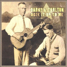 Darby And Talton - Ooze It Up To Me (CD)