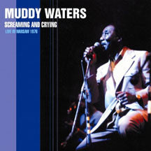 Muddy Waters - Screamin' & Cryin' - Live In Warsaw 76 (CD)