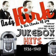 Andy Kirk & His Clouds Of Joy - Jukebox Hits 1936-1949 (CD)