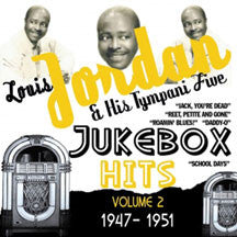 Louis Jordan & His Tympani Fiv - Jukebox Hits Vol 2 1947-1951 (CD)