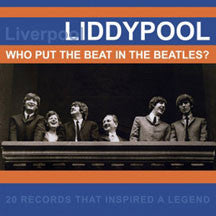 Liddypool - Who Put The Beat In The Beatles? (CD)