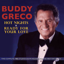 Buddy Greco - Hot Nights & Ready To Love (CD)