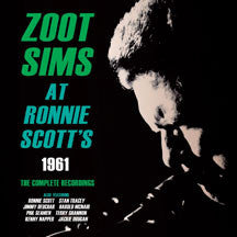 Zoot Sims - At Ronnie Scott's 1961: The Complete Recordings (CD)