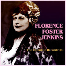 Florence Foster Jenkins - The Complete Recordings (CD)