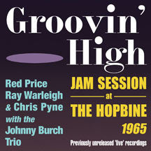 Red Price & Ray Warleigh - Groovin High (CD)