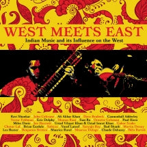 West Meets East: Indian Music And Its Influence On The West (CD)