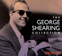 George Shearing - The Collection: 1939-58 (CD)