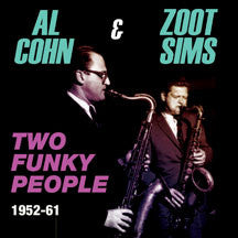 Al Cohn & Zoot Sims - Two Funky People 1952-61 (CD)