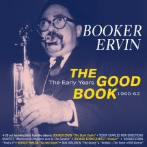 Booker Irvin - The Good Book: The Early Years 1960-62 (CD)