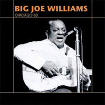 Big Joe Williams - Live Chicago '63 (CD)