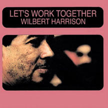 Wilbert Harrison - Lets Work Together (CD)