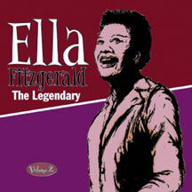 Ella Fitzgerald - The Legendary Volume 2 (CD)