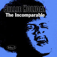 Billie Holiday - The Incomparable Volume 1 (CD)