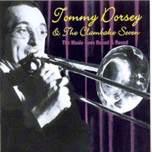 Tommy Dorsey - The Music Goes Round & Round (CD)
