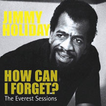 Jimmy Holiday - How Can I Forget (CD)