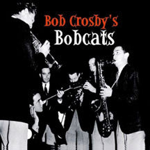 Bob  Crosby - The Small Bands (CD)