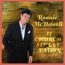 Ronnie McDowell - At Church Street Station (CD)