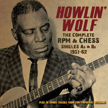 Howlin' Wolf - Complete Rpm & Chess Singles As & Bs 1951-62 (CD)