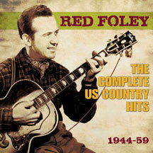 Red Foley - The Complete Us Country Hits 1944-59 (CD)
