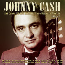 Johnny Cash - Complete Sun Releases And Columbia Singles 1955-62 (CD)