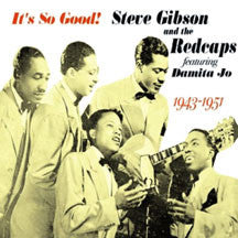 Steve Gibson & The Redcaps - It's So Good (CD)