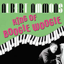 Albert Ammons - King Of Boogie Woogie (CD)