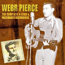 Webb Pierce - Complete 4star/pacemaker Recordings (CD)