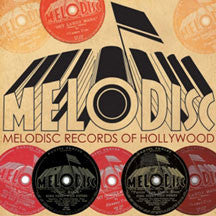 Melodisc Records Of Hollywood (CD)