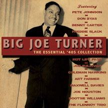 Big Joe Turner - The Essential 40s Collection (CD)
